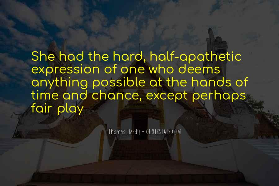 Play Fair Quotes #1076505