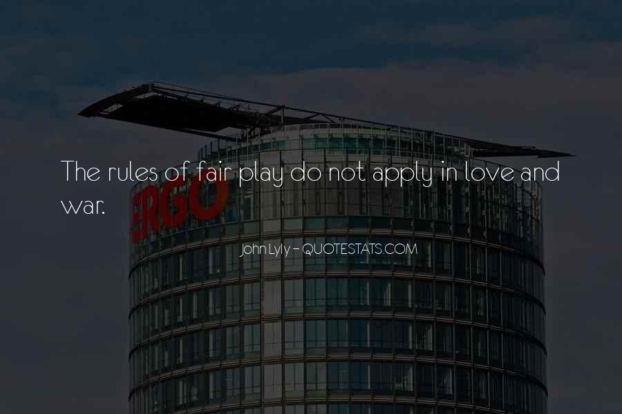 Play Fair Quotes #1151842
