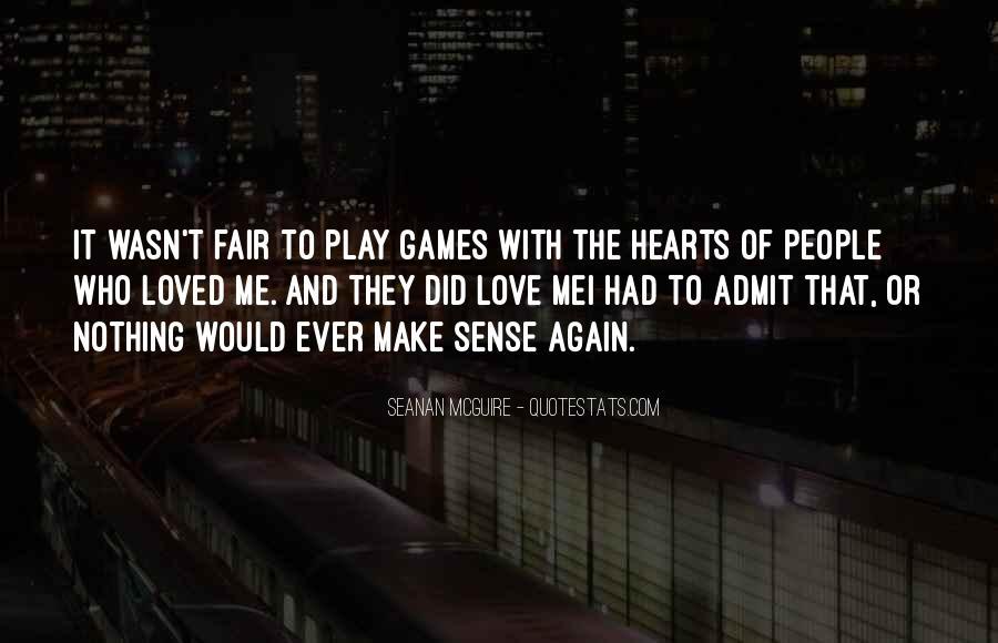 Play Fair Quotes #174406