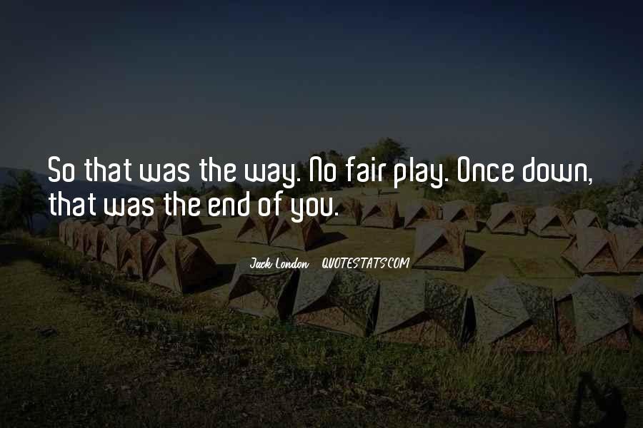 Play Fair Quotes #30704