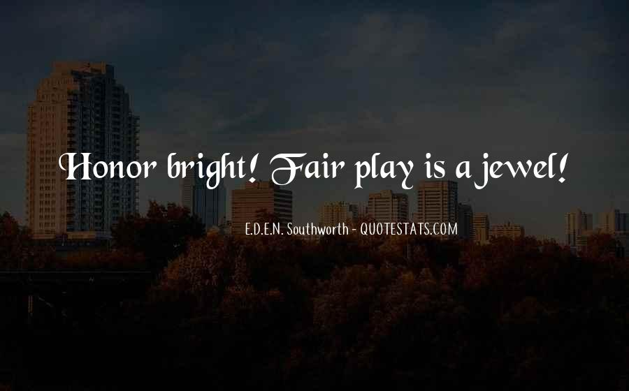 Play Fair Quotes #320056