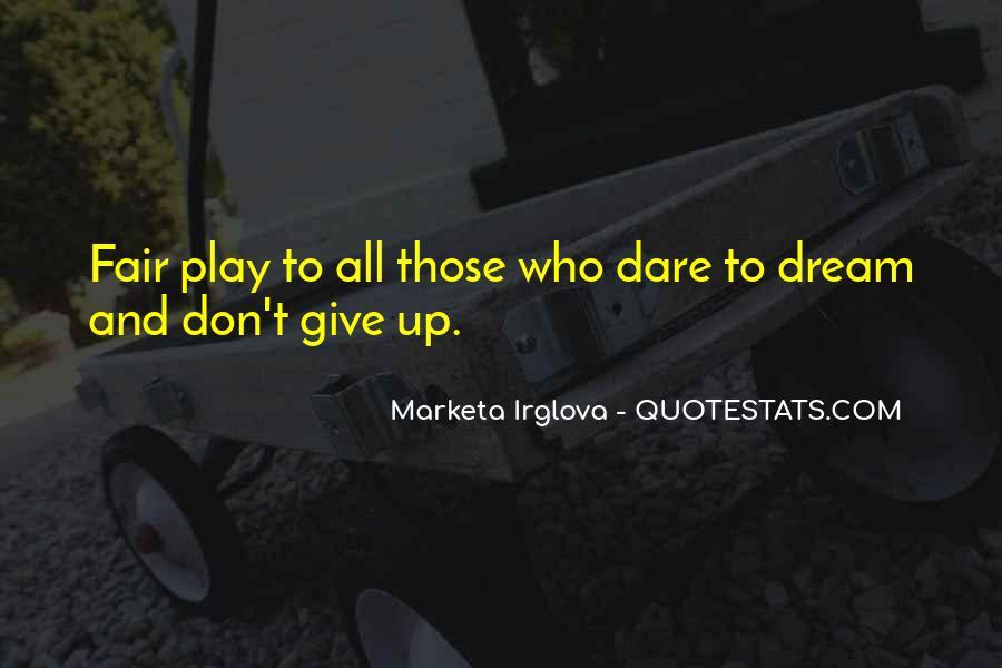 Play Fair Quotes #38069