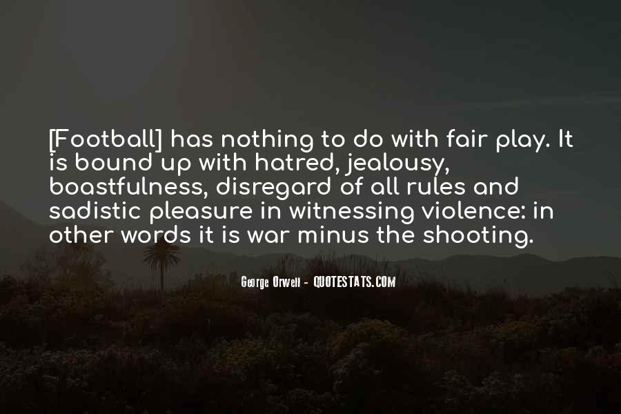 Play Fair Quotes #418014