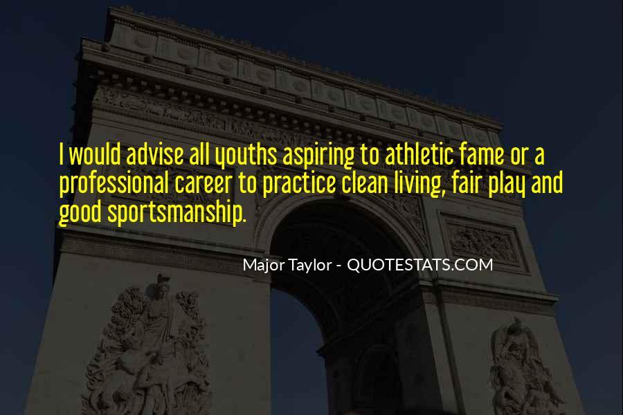 Play Fair Quotes #474827
