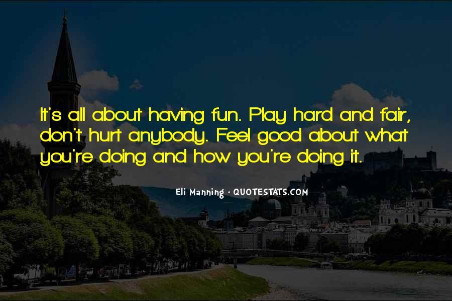 Play Fair Quotes #647339