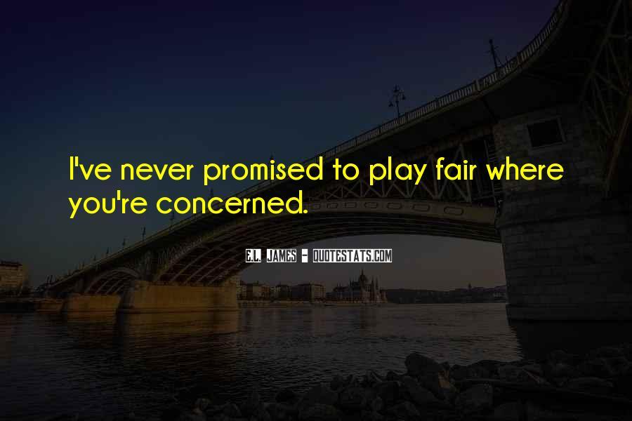 Play Fair Quotes #664907