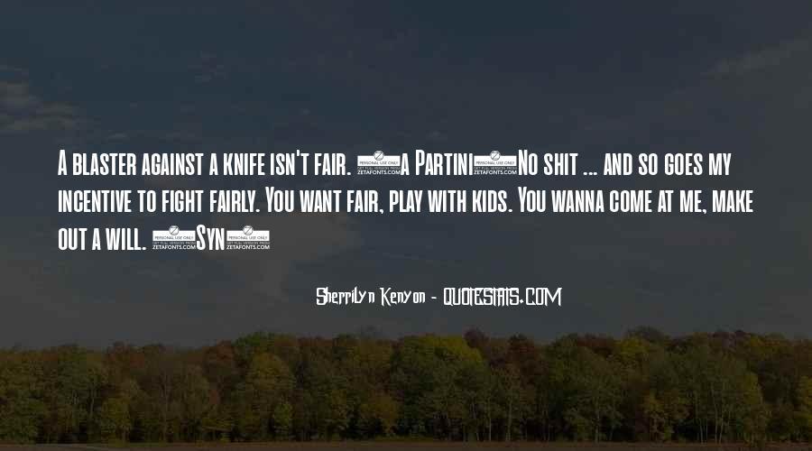 Play Fair Quotes #768116