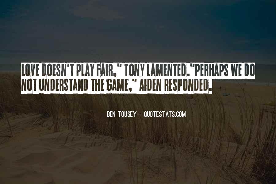 Play Fair Quotes #826994