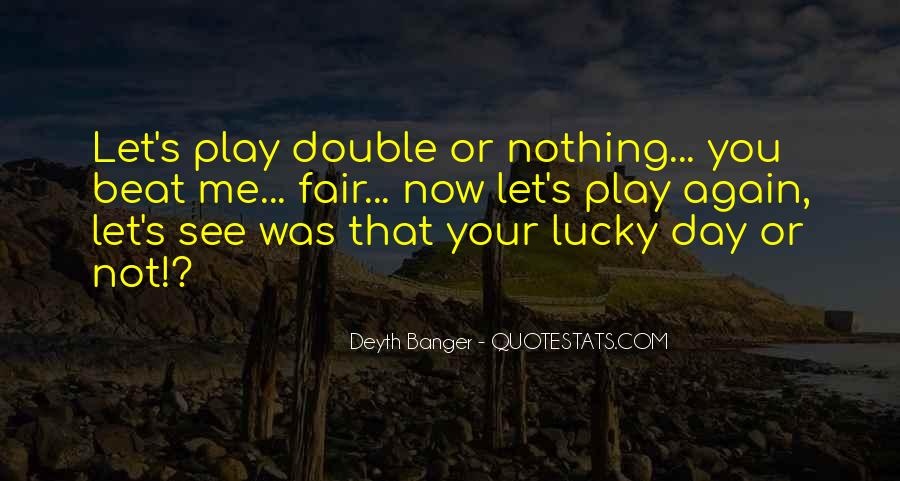 Play Fair Quotes #834059