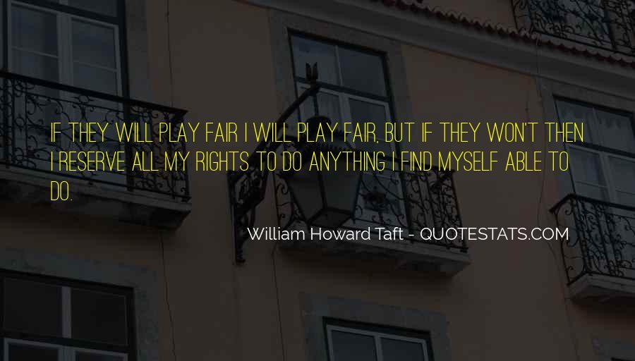 Play Fair Quotes #874419