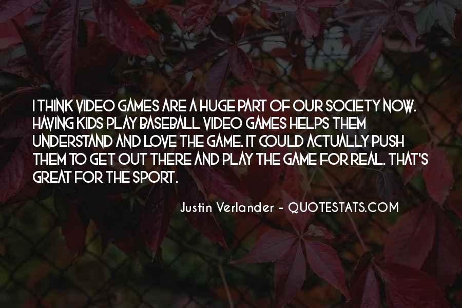 Play The Game Of Love Quotes #1135148