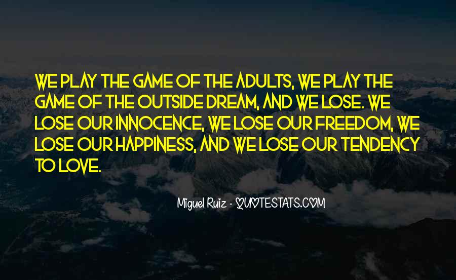 Play The Game Of Love Quotes #1257797
