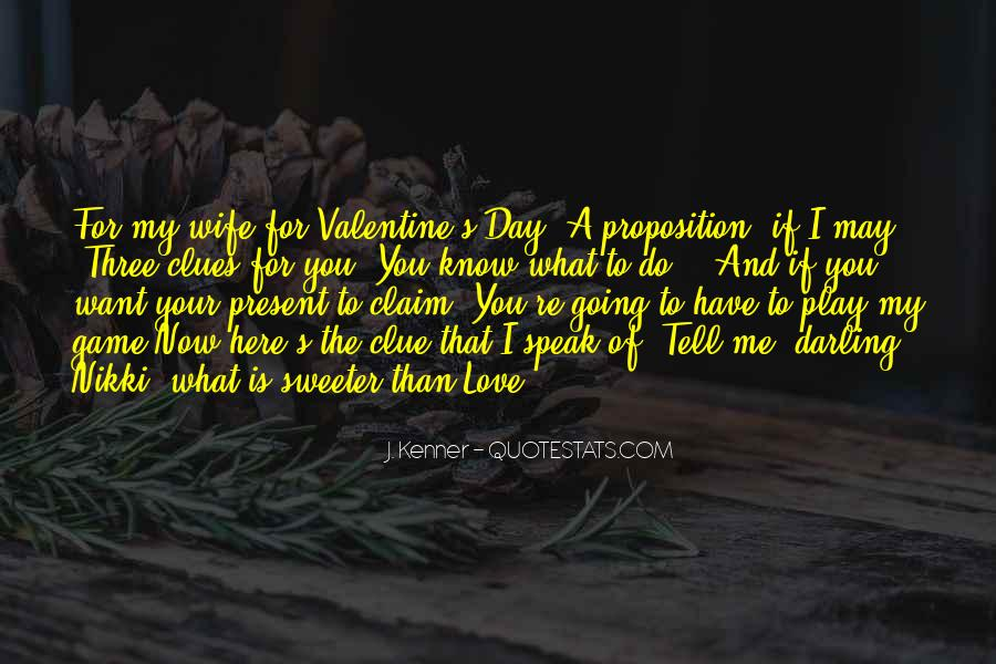 Play The Game Of Love Quotes #1528361