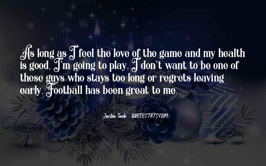 Play The Game Of Love Quotes #1603950