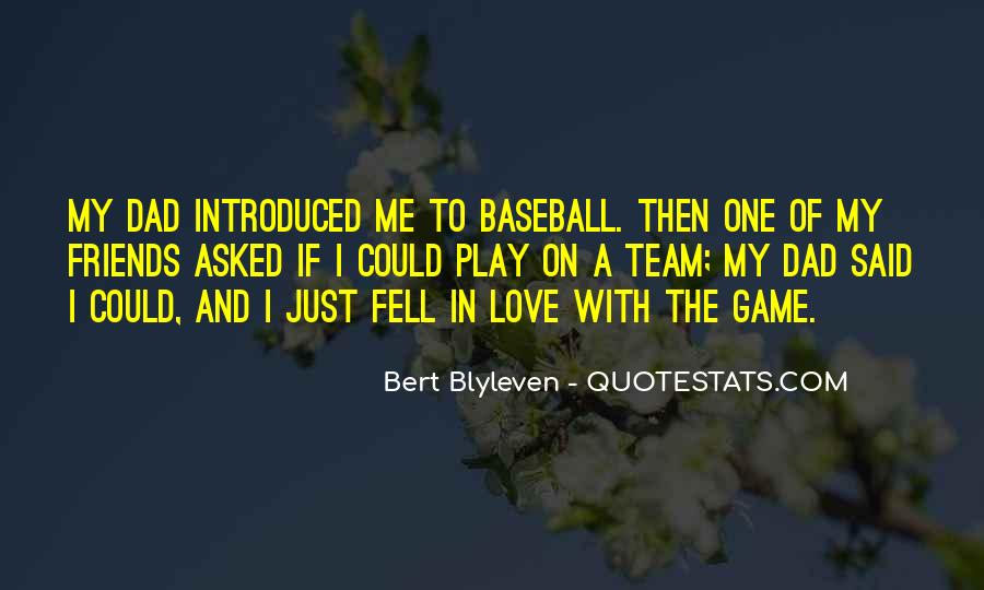 Play The Game Of Love Quotes #1781643