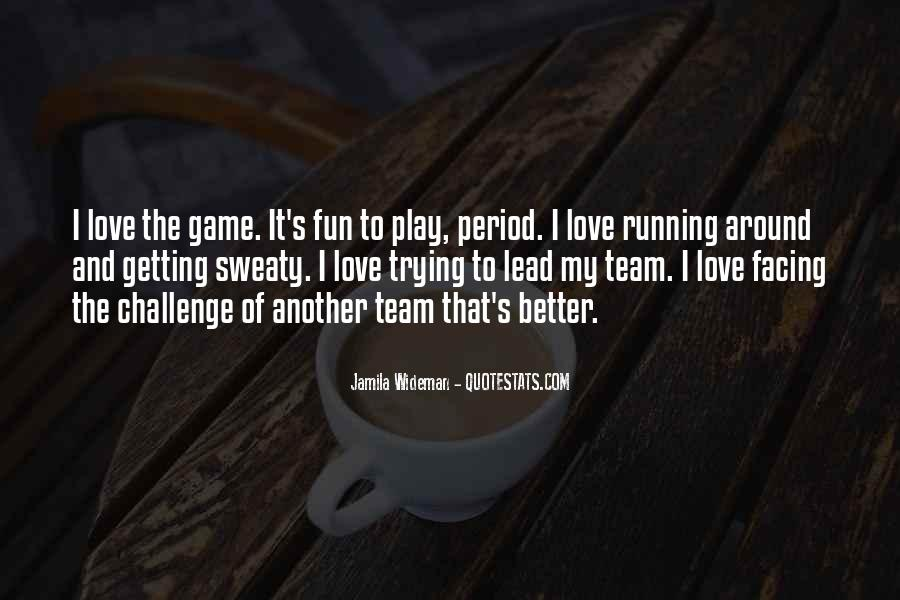 Play The Game Of Love Quotes #20638