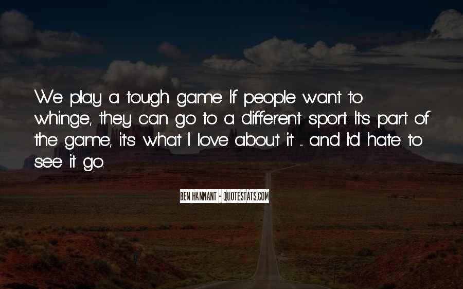 Play The Game Of Love Quotes #22286