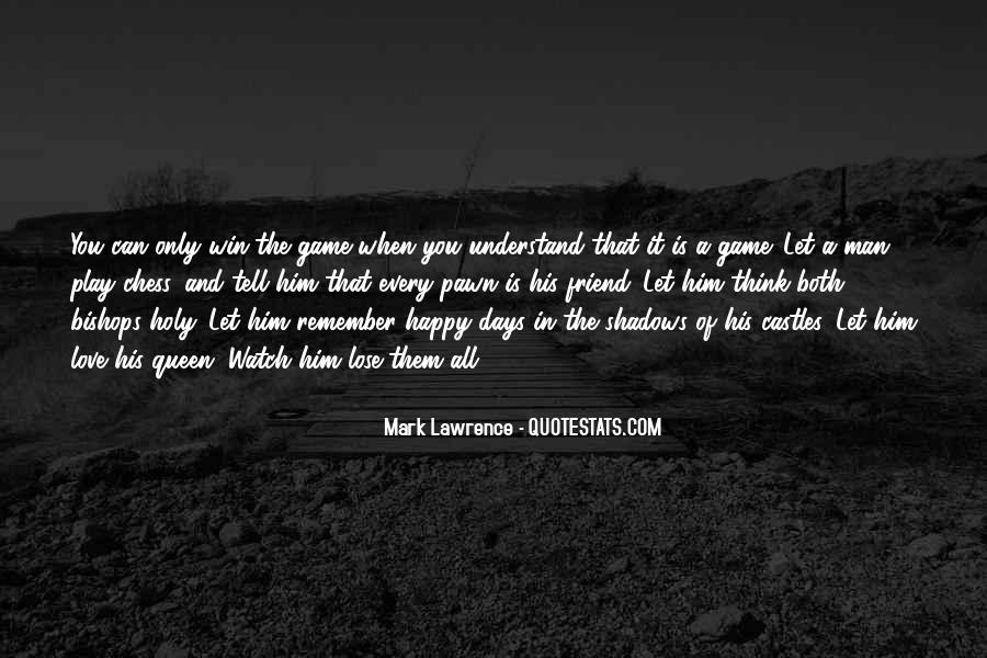 Play The Game Of Love Quotes #232410