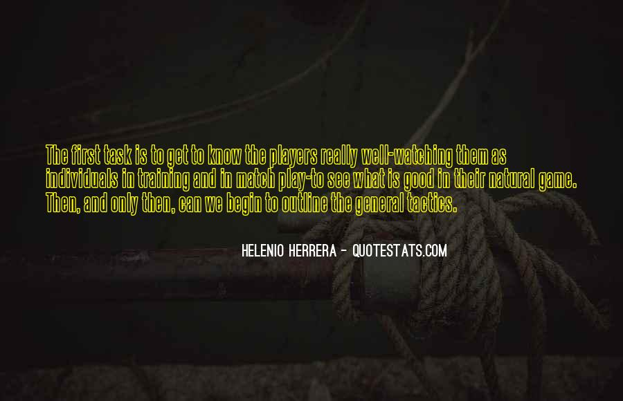 Play The Game Well Quotes #12509