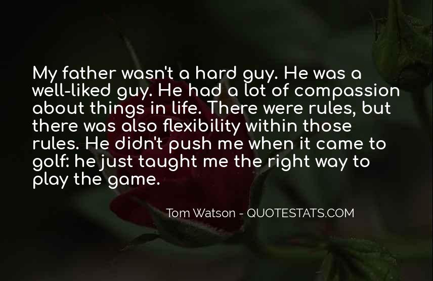 Play The Game Well Quotes #1432062