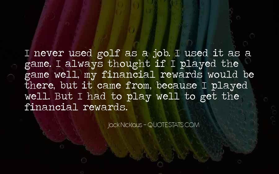Play The Game Well Quotes #1554144