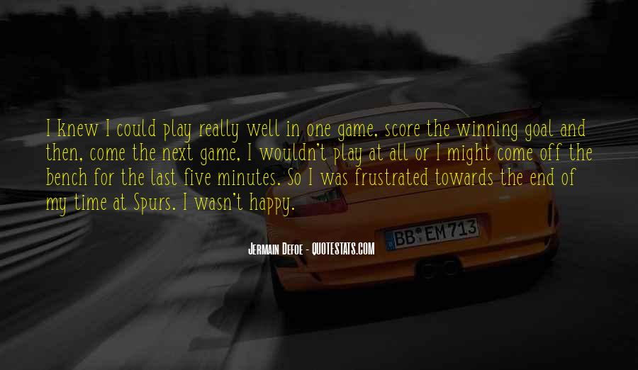 Play The Game Well Quotes #1567575