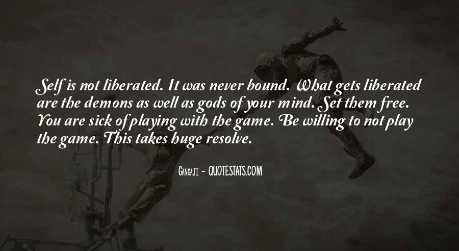 Play The Game Well Quotes #1673008