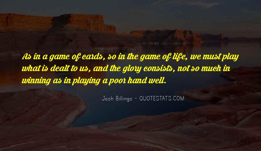 Play The Game Well Quotes #1782455