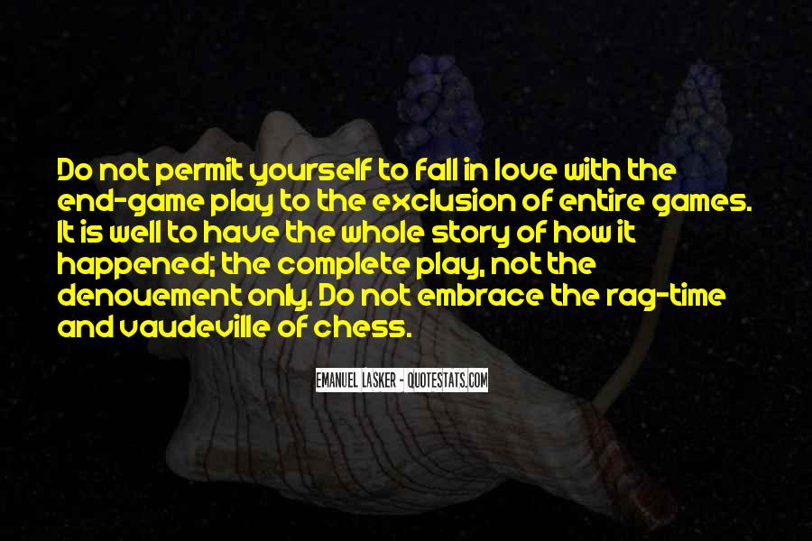 Play The Game Well Quotes #416079