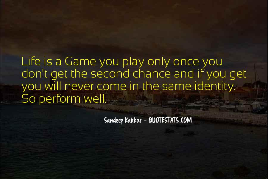 Play The Game Well Quotes #543601
