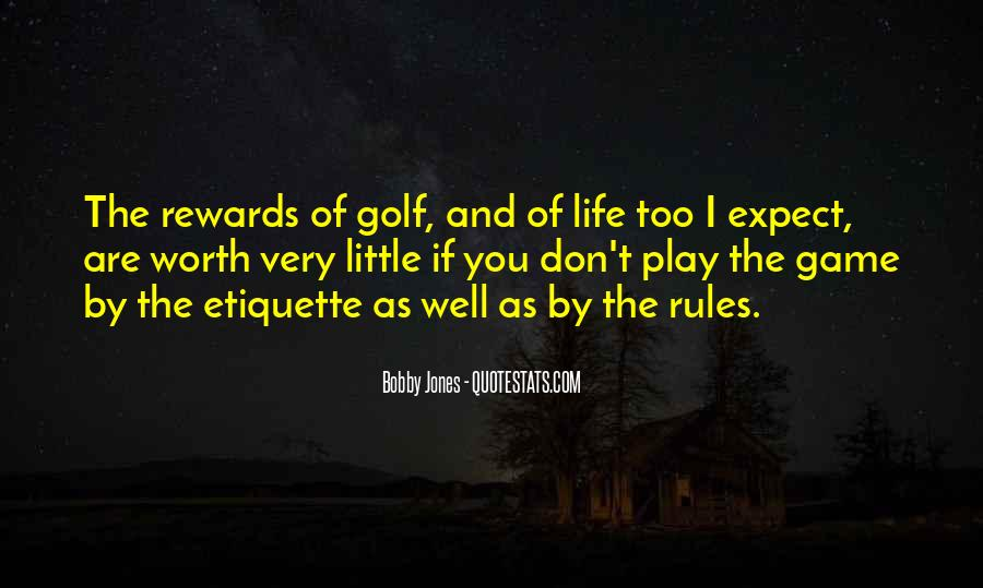 Play The Game Well Quotes #686017