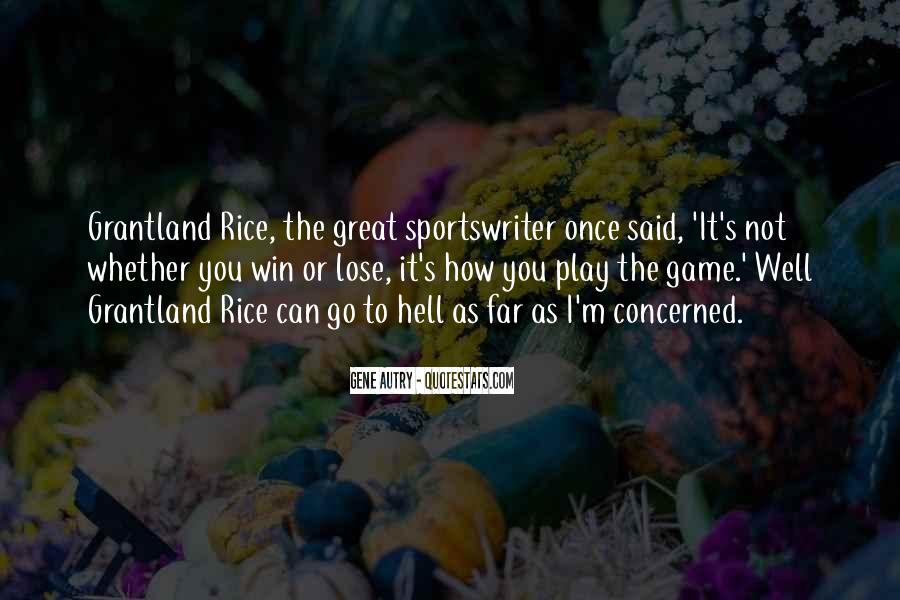 Play The Game Well Quotes #876714