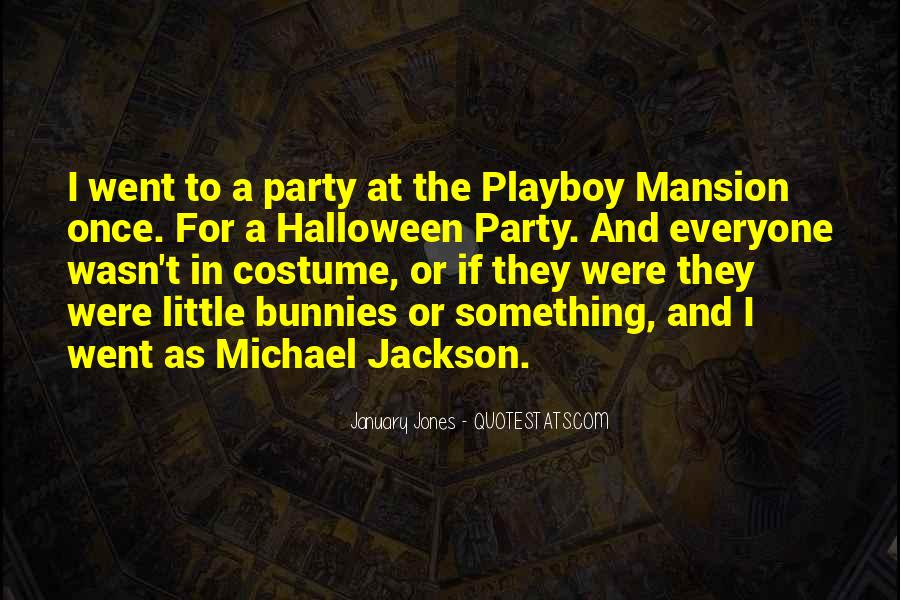 Playboy Mansion Quotes #1148506