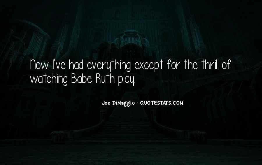 Quotes About Joe Dimaggio #1029484