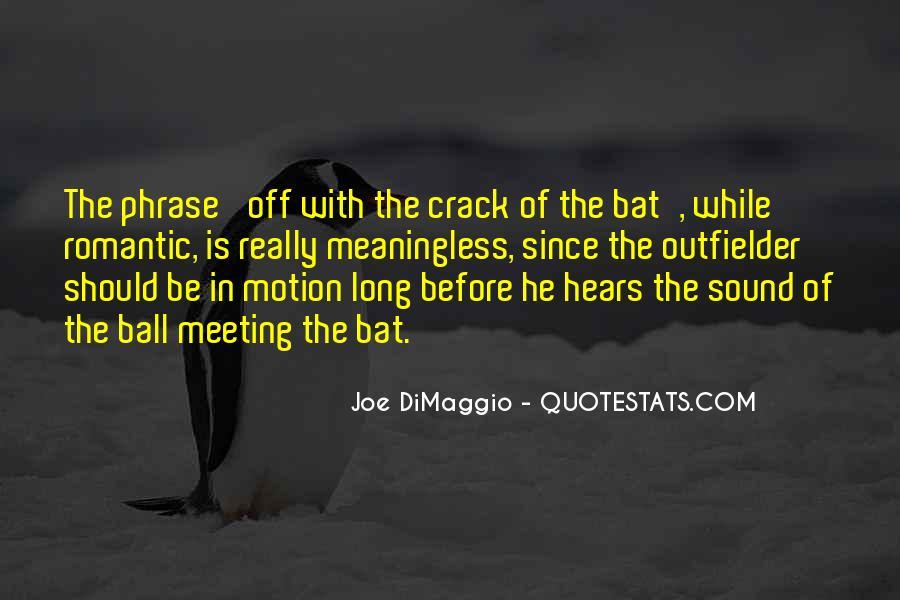 Quotes About Joe Dimaggio #1220433