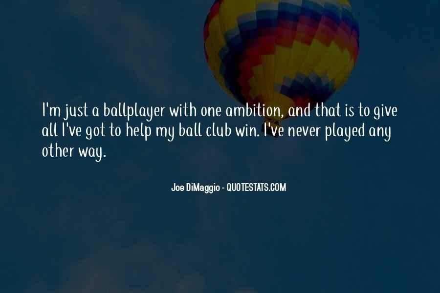 Quotes About Joe Dimaggio #1524746