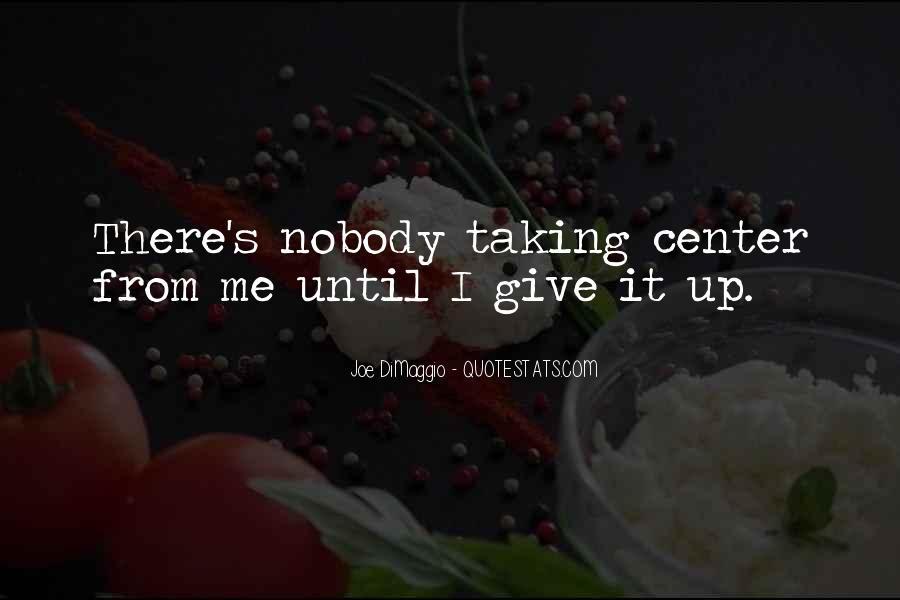 Quotes About Joe Dimaggio #1665714