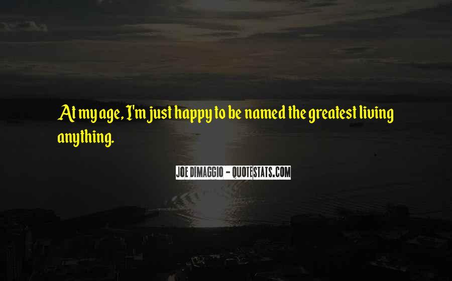 Quotes About Joe Dimaggio #1862001