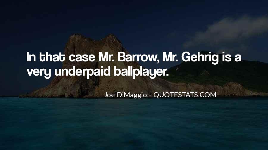 Quotes About Joe Dimaggio #1868726