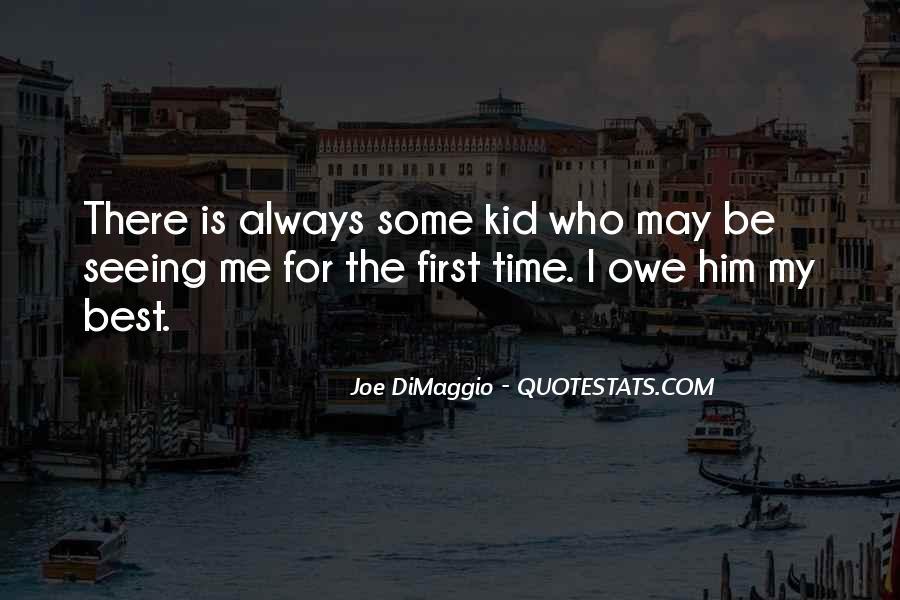 Quotes About Joe Dimaggio #1873156