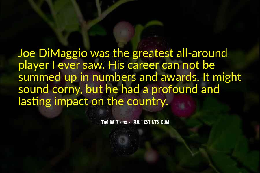 Quotes About Joe Dimaggio #247739