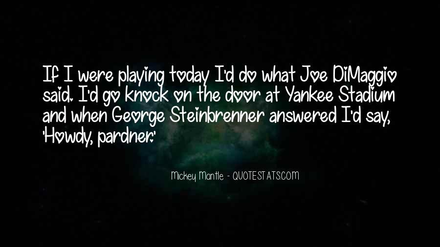 Quotes About Joe Dimaggio #289802