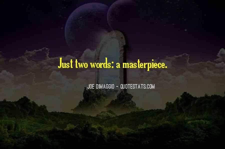 Quotes About Joe Dimaggio #292875