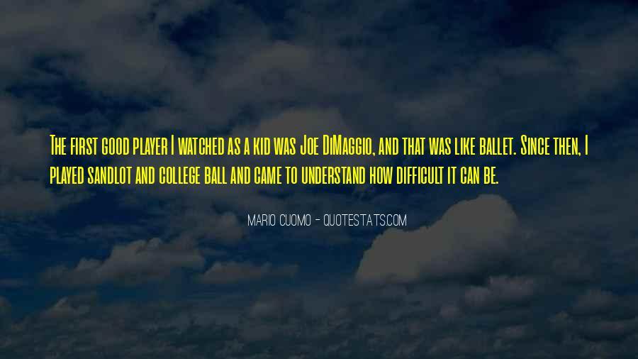 Quotes About Joe Dimaggio #445805