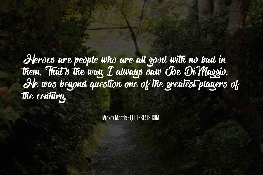 Quotes About Joe Dimaggio #491484