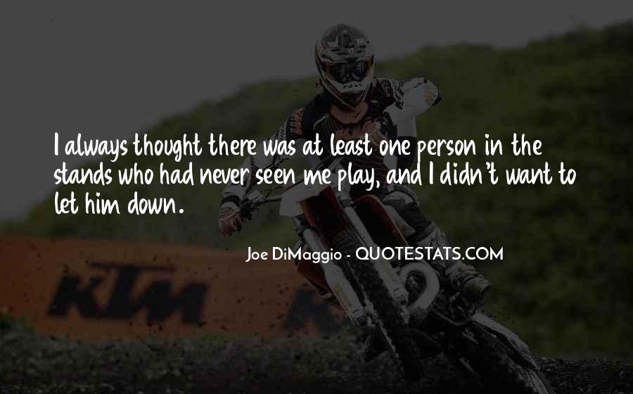 Quotes About Joe Dimaggio #503680
