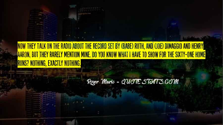Quotes About Joe Dimaggio #529169
