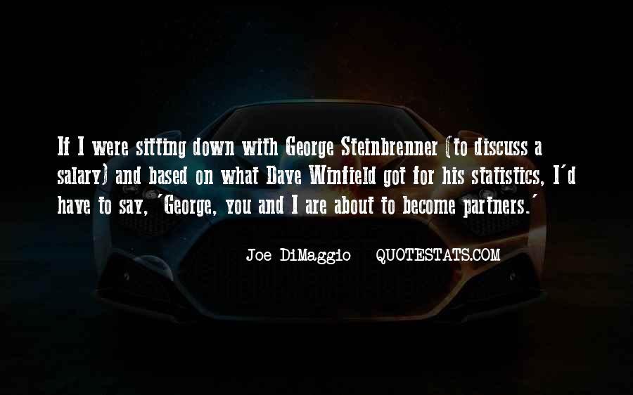 Quotes About Joe Dimaggio #535642
