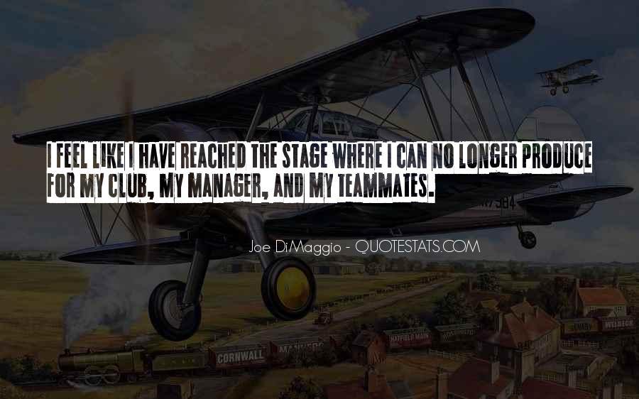 Quotes About Joe Dimaggio #552124