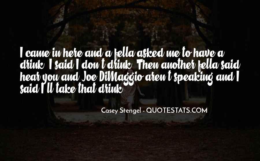 Quotes About Joe Dimaggio #571104